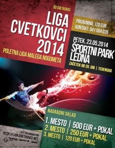 25. maja 2014 je predviden začetek Poletne lige v Cvetkovcih.