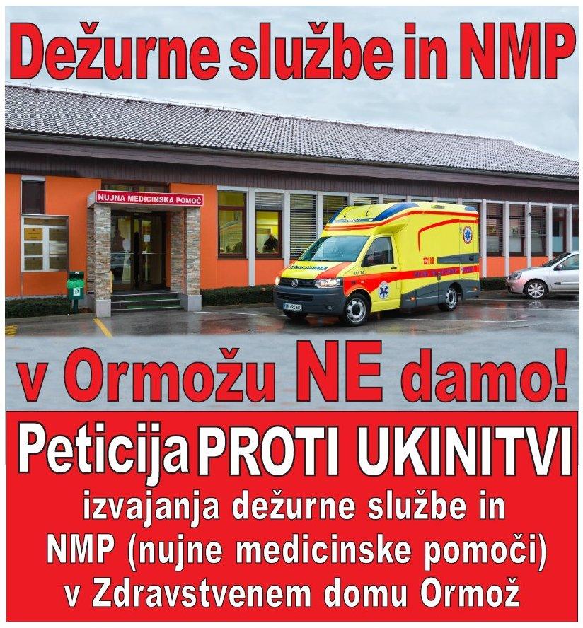 PETICIJA proti ukinitvi dežurne službe in službe NUJNE MEDICINSKE POMOČI v ZDRAVSTVENEM DOMU ORMOŽ